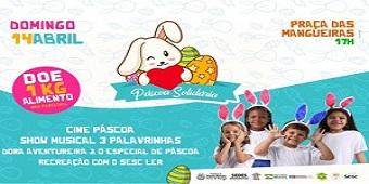 Campanha Páscoa Solidária ajuda famílias carentes e leva programação cultural para crianças assistidas pela rede socioassistencial